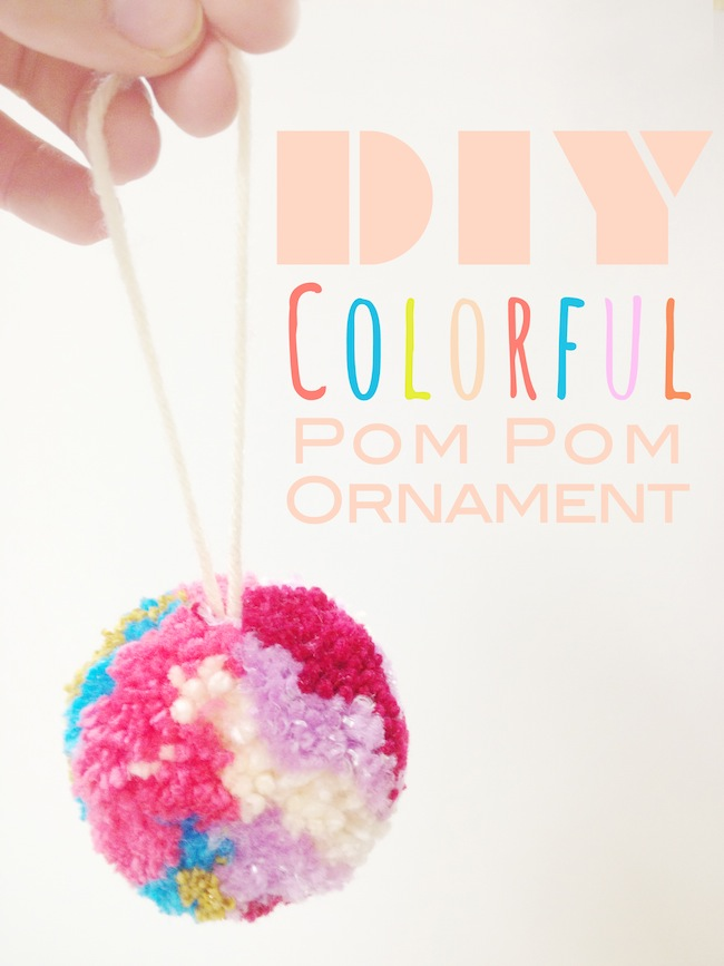 DIY Colorful Yarn Pom Pom Ornament